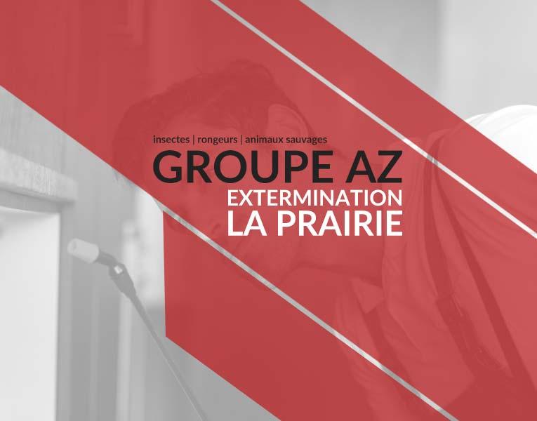Exterminateurs La Prairie